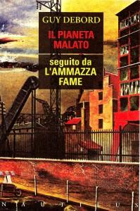 GUY-DEBORD-IL-PIANETA-MALATO-